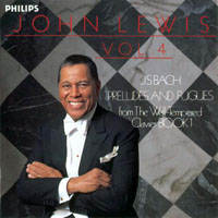 Lewis, John - J.S. Bach Preludes and Fugues, Vol. 4