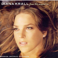 Krall, Diana - From This Moment On