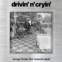 Drivin' N' Cryin' - Songs from the Laundromat (EP)