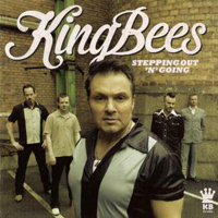 Kingbees - Stepping Out 'N' Going
