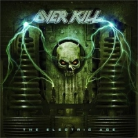 Overkill (USA) - The Electric Age (Limited Edition)