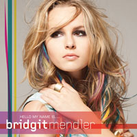 Mendler, Bridgit - Hello My Name Is... (Deluxe Edition)