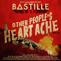 Bastille (GBR, London) - Other People's Heartache, part 2 (EP)