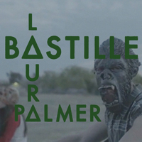 Bastille (GBR, London) - Laura Palmer (EP)