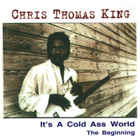 King, Chris Thomas - It's a Cold Ass World: The Beginning