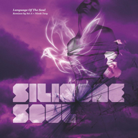 Silicone Soul - Language Of The Soul (Remixes - EP)