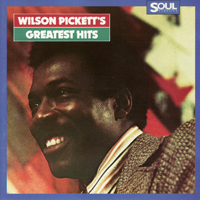 Pickett, Wilson - Greatest Hits