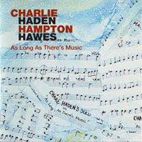 Hampton Hawes - As Long As There's Music (split)