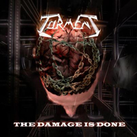 Torment (Ita) - The Damage Is Done