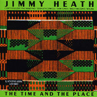 Jimmy Heath - The Time And The Place
