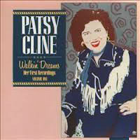 Patsy Cline - Her First Recordings, Vol. 1: Walkin' Dreams