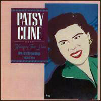 Patsy Cline - Her First Recordings, Vol. 2: Hungry For Love