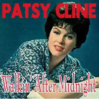 Patsy Cline - Walkin' After Midnight