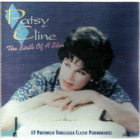 Patsy Cline - The Birth Of A Star