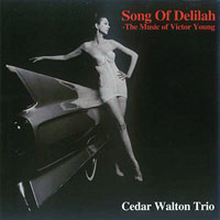 Walton, Cedar  - Song Of Delilah - The Music of Victor Young