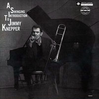 Jimmy Knepper - A Swinging Introduction To Jimmy Knepper