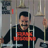 Rosolino, Frank - Turn Me Loose! (2002 Remastered)