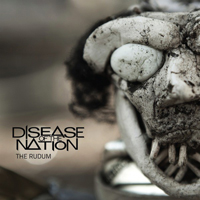 Disease Of The Nation - The Rudum
