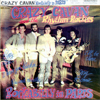Crazy Cavan & The Rhythm Rockers - Rockabilly In Paris