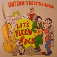 Crazy Cavan & The Rhythm Rockers - Let's F**kin' Rock