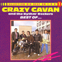 Crazy Cavan & The Rhythm Rockers - Best Off