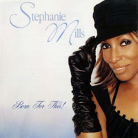 Mills, Stephanie - Born For This!