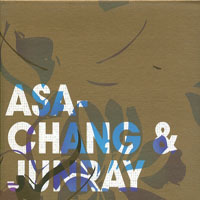 Asa-Chang & Junray - Jun Ray Song Chang
