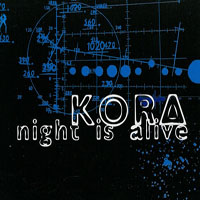 Kora (Ita) - Night Is Alive (Single)