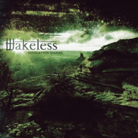 Wakeless - Desolation Diaries