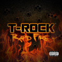 T-Rock - Rapid Fire