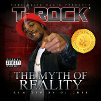 T-Rock - The Myth of Reality (10th anniversary edition)