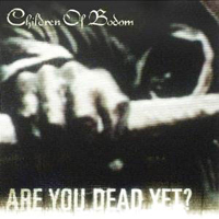 Children Of Bodom - Are You Dead Yet? (Japan Edition)