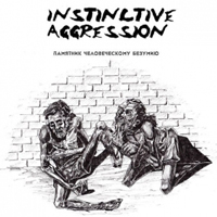 Instinctive Aggression - �������� ������������� �������