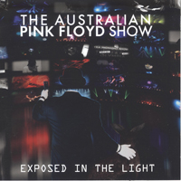 Australian Pink Floyd - Exposed In The Light