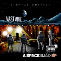 Vast Aire - A Space Iliad (digital edition - EP)