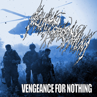 Blunt Force Trauma (Jap) - Vengeance For Nothing