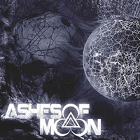 Ashes Of Moon - Ashes of Moon