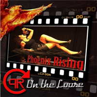 Phoenix Rising (Ita) - On The Loose