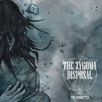 Zygoma Disposal - The Forgotten