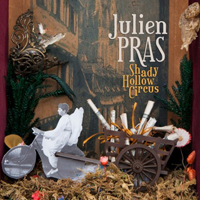 Pras, Julien - Shady Hollow Circus