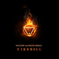 Smith, Willow - Fireball  (iTunes Single) (feat. Nicki Minaj)