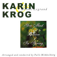 Krog, Karin - You Must Believe In Spring