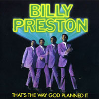 Preston, Billy - That's The Way God Planned It
