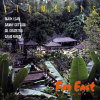 Elements (jazz-fusion band) - Far East, Vol. 1
