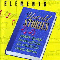 Elements (jazz-fusion band) - Untold Stories