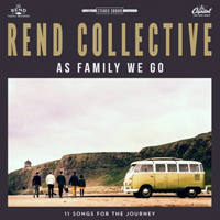 Rend Collective Experiment - As Family We Go (Deluxe Edition)
