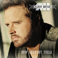 Houser, Randy - How Country Feels