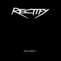 Rectify - Have Mercy