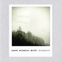 North Atlantic Drift - Monuments