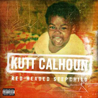Kutt Calhoun - Red-Headed Stepchild (EP)